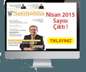 Satınalma Dergisi Nisan 2015 Çıktı